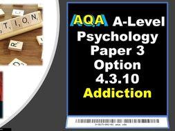 AQA A-Level Psychology Addiction Paper 3 Option