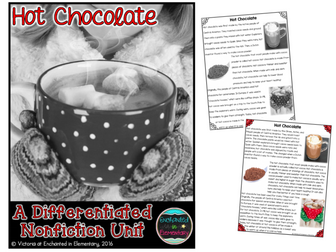 Differentiated Nonfiction Unit: Hot Chocolate