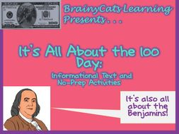 100TH Day of School with Benjamin Franklin: Informational Text and No-Prep Activities