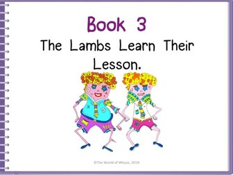 Assemblies / PSHE/ Moral Values/ Literacy- Book 3 The Lambs Learn Their Lesson - The World Of Whyse.