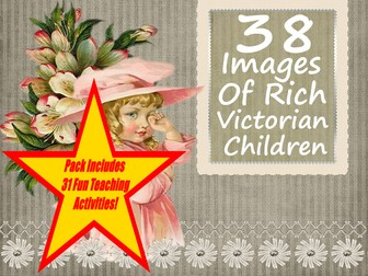 38 Images Of Rich Victorian Children + 31 Fun Teaching Activities For These Cards