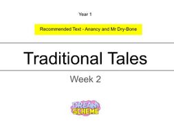 Year 1: Traditional Tales. Week 2 of 2.