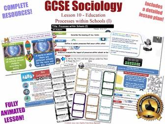 Processes Within Schools (I) - Sociology of Education L10/20 [ WJEC EDUQAS GCSE Sociology ]