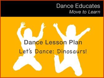 Dance Lesson Plan: Let's Dance Dinosaurs!