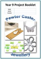 Year 9 Project Booklet - Pewter Caster Jewellery
