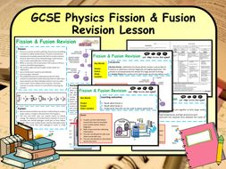 KS4 GCSE Physics (Science) Fission & Fusion Revision Lesson