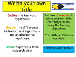 Edexcel Psychology (9-1) GCSE New Spec Unit 1 Lesson 14 - Aims and Hypotheses