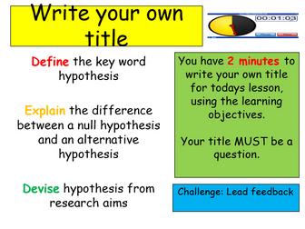 Edexcel Psychology (9-1) GCSE New Spec Unit 1 Lesson 14 - Aims and Hypotheses