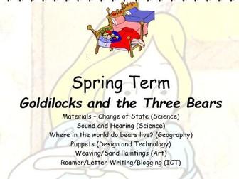 Y1 Spring Term Cross Curricular Unit of work  Goldilocks and the Three Bears
