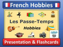 French Hobbies Presentation (Les Passe-Temps)