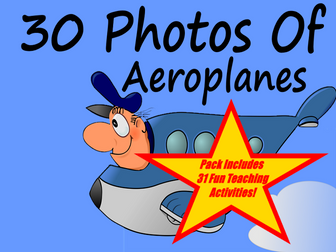 30 Photos Of Aeroplanes PowerPoint Presentation + 31 Fun Teaching Activities For These Cards