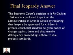 Jeopardy Law Game Juvenile Crime Constitutional Protection Juvenile Law