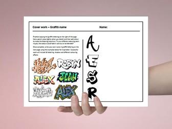 D&T cover work / cover lesson - Graffiti name design - 1hr activity