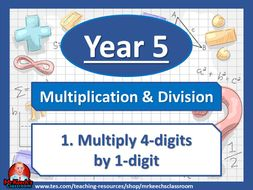 Year 5 – Multiplication and Division – Multiply 4-digits by 1-digit - White Rose Maths
