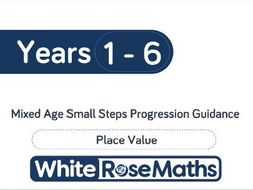 White Rose Maths - Mixed Age Place Value Small Step Progression - Block 1