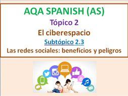 New AQA A level El ciberespacio - beneficios y peligros de las redes sociales (2 clases)