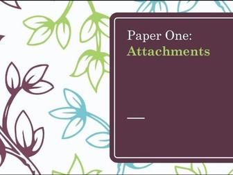Studies into Attachments