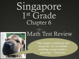 Singapore 1st Grade Chapter 6 Math Test Review (6 pages)