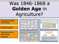 *FULL LESSON* Was 1846-1868 a Golden Age in Agriculture?A-level History. Challenging tasks.