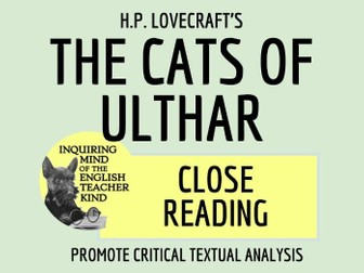 The Cats Of Ulthar By H P Lovecraft Close Reading Teaching Resources