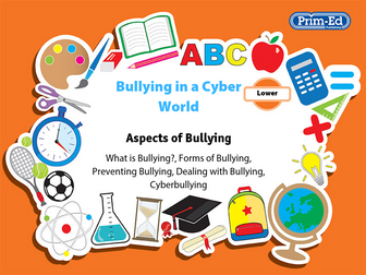 Bullying in a Cyber World: Lower