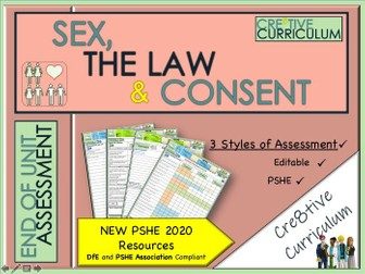 Sex Consent + The Law PSHE Assessments