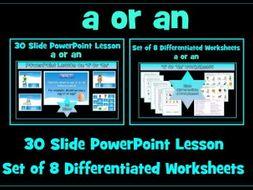 a or an: PowerPoint Lesson and  Worksheets