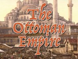The Ottoman Empire Resource Bundle