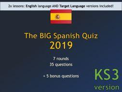 The BIG Spanish Quiz 2019 (KS3 version)