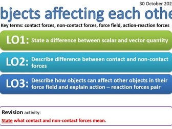 CP8a - Objects affecting each other - contact force, non-contact force, force field, action-reaction