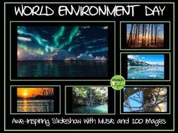 World Environment Day Slideshow -  Music and Awe-Inspiring Images
