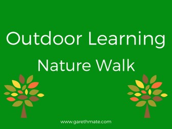 Outdoor Learning - Nature Walk