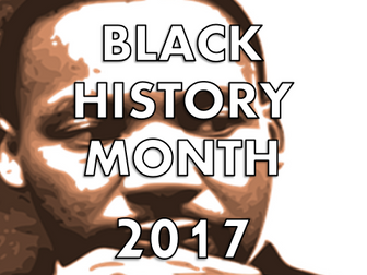 Black History Month 2017 Assembly / Lesson / Presentation/ Quiz/ Worksheet