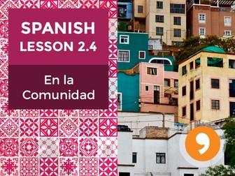 Spanish Lesson 2.4: En la Comunidad - In the Community