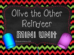 Olive the Other Reindeer Mini Unit