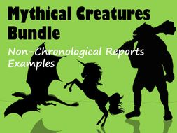 Mythical Creatures: 3 Example Non-Chronological Reports BUNDLE, each with Feature Identification Sheet & Answers