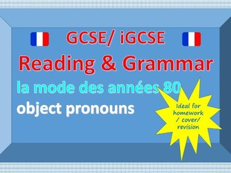 Reading and Grammar - la mode des années 80 - direct and indirect object pronouns