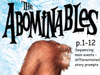 Y3 / Y4 The Abominables (by Eva Ibbotson) p.1-12 sequencing events - differentiated with answers
