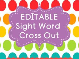 Sight Word Cross Out EDITABLE