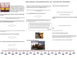9-1 Rebels and Redcoats - Ep2 - Worksheet to support the Richard Holmes BBC Documentary