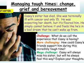 Bereavement, Grief + Loss PSHE