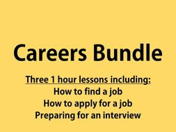 Bundle of 3 careers lessons- finding a job, applying for a job, preparing for the interview