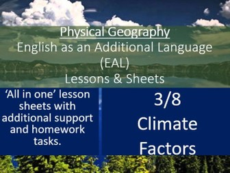 Geography - EAL Lesson Sheets - Climate Factors - EAL Resources 3/8