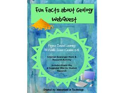 Fun Facts about Geology WebQuest - Internet Scavenger Hunt