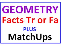Geometry Facts True or False PLUS Geometry MatchUps