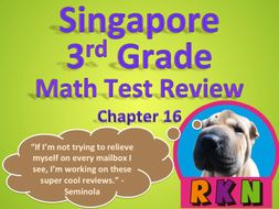 Singapore 3rd Grade Chapter 16 Math Test Review (9 pages)