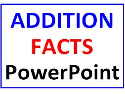 Addition Facts PowerPoint One