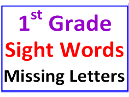 First Grade Sight Words Missing Letters