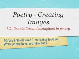 Poems that create images - Similes & Metaphors -  Year 4 to 6 - October 2019 UPDATE