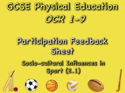 GCSE OCR PE (2.1) Socio-Cultural Influences  - Participation Feedback Sheet